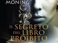 """Dentro il libro: """"IL SEGRETO DEL LIBRO PROIBITO """" di KAREN M. MONING."""