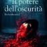 """Recensione: """"Il potere dell'oscurità Brokenhearted (Touched saga 3) di Elisa S. Amore"""
