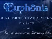 Blog tour tappa ottava: recensione in anteprima di Euphônia data di uscita 18 Settembre 2014