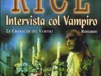 """Dentro il libro: """"Intervista col vampiro"""" di Anne Rice (# 1 Le cronache dei vampiri)"""