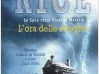 """Recensione: """"L'ora delle streghe"""" di Anne Rice (Le streghe Mayfair Serie #1)"""