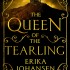 The Queen of the Tearling, Erika Johansen – The Queen of the Tearling series #1