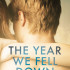 "Recensione inedito: ""The Year We Fell Down"" di Sarina Bowen (#1 serie The Ivy Years)"