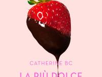 La più dolce tentazione, di Catherine BC