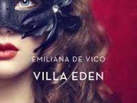 """Recensione: """"Villa Eden"""" di Emiliana De Vico"""