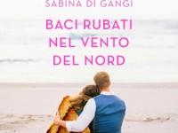 """Recensione: """"Baci rubati nel vento del nord"""" di Sabina di Gangi"""