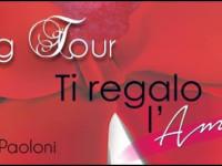 2° tappa Blog tour di Ti regalo l'Amore di Alessandra Paoloni