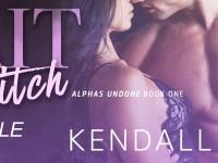 """Inediti in Italia: Release Day Launch """"Bait & Switch"""" di Kendall Ryan (#1 Alphas Undone)"""