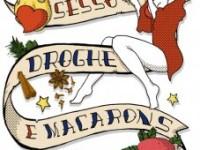 Sesso, droghe e macarons di Roberta Deiana