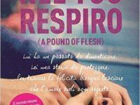 """Recensione: """"Nel tuo respiro (A pound of flesh)"""" di di Sophie Jackson"""