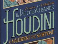 Il piccolo grande Houdini – La maledizione dello scorpione di Simon Nicholson e I. Bruno
