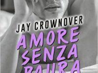 "Recensione: ""Amore senza paura"" di Jay Crownover * Saints of Denver #0.5"