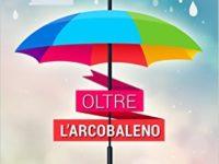 """Recensione: """"Oltre l'arcobaleno"""" di AA.VV * Il domani che vogliamo"""
