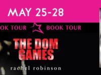 """Inediti in Italia: Book Tour """"The Dom Games"""" di Rachel Robinson"""