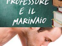 """Recensione: """"Il Professore e il Marinaio"""" di L.A. Witt"""