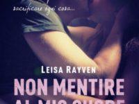 Non mentire al mio cuore, di Leisa Rayven ♦ Starcrossed Series #3