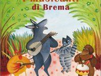 I musicanti di Brema di Nicoletta Codignola – Sophie Fatus