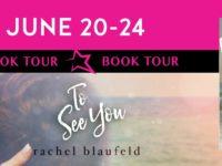 """Inediti in Italia: Book tour """"To See You"""" di Rachel Blaufeld"""