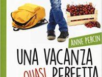 Una vacanza quasi perfetta di Anne Percin