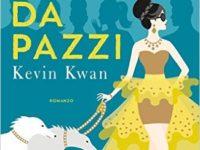 """Recensione: """"Asiatici Ricchi da Pazzi (Crazi Rich Asians #1)"""" di Kevin Kwan"""
