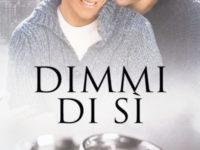 """Recensione: """"Dimmi di sì"""" di K.A. Mitchel * Serie Sì o no #1"""