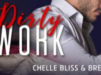 "Inediti in Italia: Teaser Reveal ""Dirty Work"" di Chelle Bliss & Brenda Rothert"