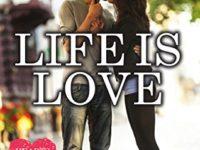 """Recensione: """"Life is Love"""" di Claire Contreras (Hearts Series Vol. 1)"""