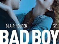 Mai più senza te, di Blair Holden ♦ Bad boy * The Bad Boy's Girl #2