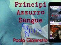 Principi Azzurro Sangue saga ◊ Paola Gianinetto
