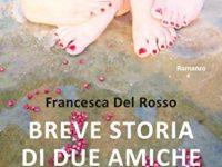 Breve storia di due amiche per sempre, di Francesca Del Rosso