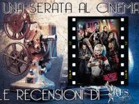 """Una Serata al Cinema: Recensione """"Suicide Squad"""", regia di David Ayer"""