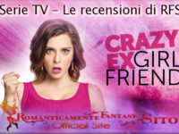 "Recensione Serie TV: Crazy ExGirlfriend – Episodio 2×06 ""Who Needs Josh When You Have a Girl Group?"" e 2×07  ""Who's the Cool Girl Josh is Dating?"""