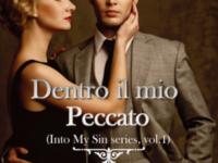 """Recensione in Anteprima: """"Dentro il mio peccato"""" (#1 Into My Sin Series)"""