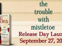 """Inediti in Italia: Release Day """"The trouble with mistletoe"""" di Jill Shalvis (#2 The Heartbreaker Bay Series)"""