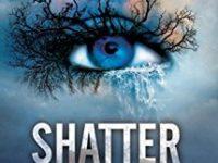 Recensione: Shatter me di Tahereh Mafi (Shatter me serie vol. 1)