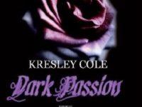 """Recensione: """"Dark Passion"""" di Kresley Cole – #3 Serie Gli immortali"""