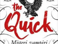 "Recensione: ""The Quick"" di Lauren Owen"