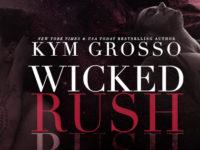 "Inediti in Italia: Blog Tour ""Wicked Rush"" di Kym Grosso (#2 Club Altura series)"