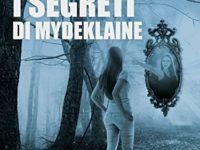 """Recensione: """"I segreti di Mydeklaine"""" di Federica Sabatucci"""