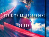 """Recensione Serie Tv: Supergirl – Episodio 2×12 """"Luthors"""""""