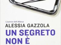 """Recensione: """"Un segreto non è per sempre""""  (Alice Allevi #2) di  Alessia Gazzola"""