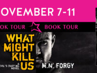 "Inediti in Italia: Book Tour ""What Might Kill Us"" di M.N. Forgy * Devil's Dust MC #5"