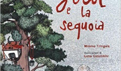 Julia e la sequoia di Mimmo Tringale – Luna Colombini