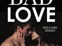 "Recensione: ""Bad Love"" di Jay Crownover (Welcome to The Point  Vol.1)"
