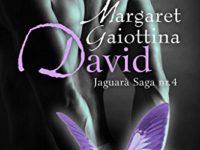 David, di Margaret Gaiottina ♦ Jaguarà saga #4