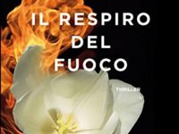 Il respiro del fuoco, di Federico Inverni