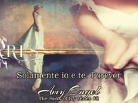 Solamente io e te. Forever, di Amy Engel ♦ The Book of Ivy series #2