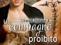 """Recensione: """"Un compagno proibito"""" di Toni Griffin * I fratelli Holland #4"""