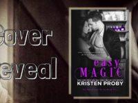 """Inediti in Italia: Cover Reveal """"Easy Magic"""" di Kristen Proby (#5 The Boudreaux Series)"""