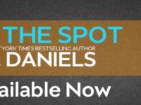 "Inediti in Italia: Excerpt Blog Tour ""Hit The Spot"" di J.Daniels (#2 Dirty Deeds series)"